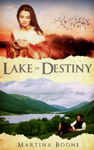 Lake of Destiny by Martina Boone